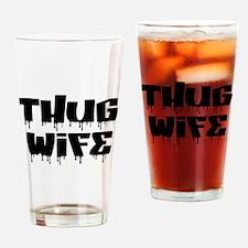 Thug Wife Drinking Glass