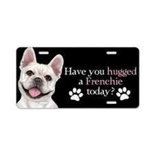 Frenchie Hug Aluminum License Plate