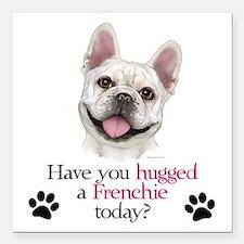 "Frenchie Hug Square Car Magnet 3"" x 3"""