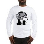 MMA Scream it Out! Long Sleeve T-Shirt