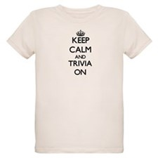 Keep Calm and Trivia ON T-Shirt