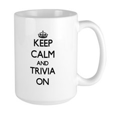 Keep Calm and Trivia ON Mugs