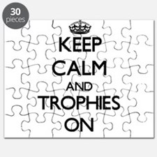 Keep Calm and Trophies ON Puzzle