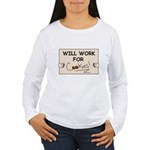 WILL WORK FOR COOKIES Women's Long Sleeve T-Shirt