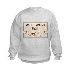 WILL WORK FOR COOKIES Sweatshirt