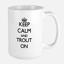 Keep Calm and Trout ON Mugs