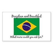 Brazilian and Beautiful (2) Rectangle Decal