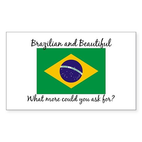 Brazilian and Beautiful (2) Rectangle Sticker