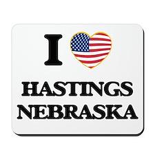 I love Hastings Nebraska Mousepad