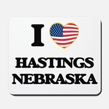 I love Hastings Nebraska Mousepad