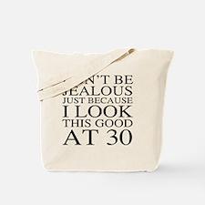 30th Birthday Jealous Tote Bag