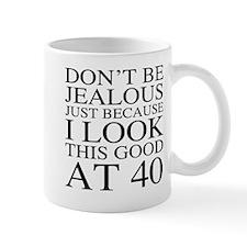 40th Birthday Jealous Mug