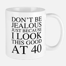 40th Birthday Jealous Mug