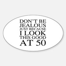 50th Birthday Jealous Decal
