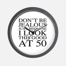 50th Birthday Jealous Wall Clock
