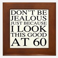 60th Birthday Jealous Framed Tile