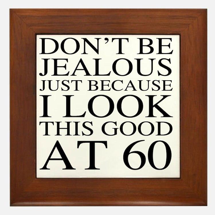 60th Birthday Jealous Framed Tile