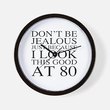 80th Birthday Jealous Wall Clock