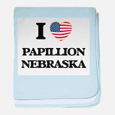 I love Papillion Nebraska baby blanket