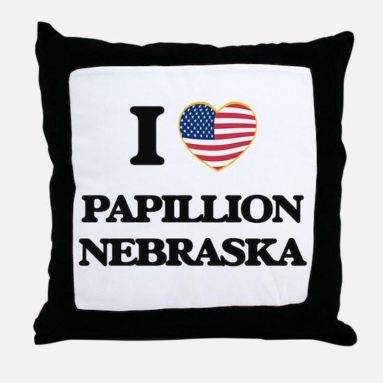 I love Papillion Nebraska Throw Pillow