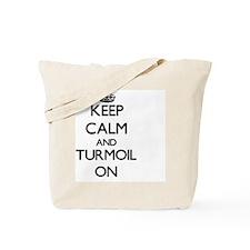 Keep Calm and Turmoil ON Tote Bag