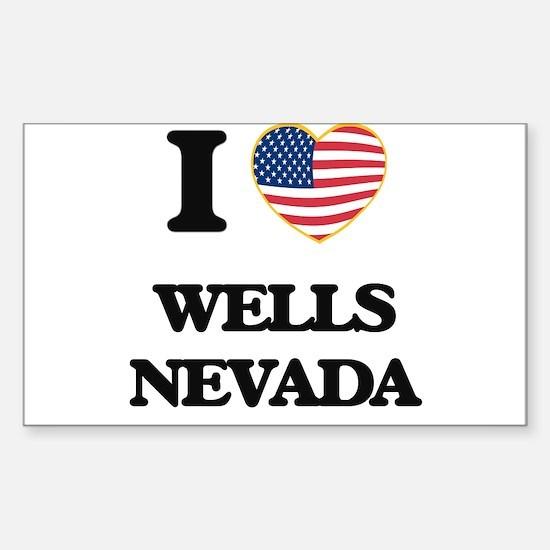 I love Wells Nevada Decal