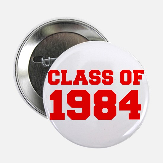 """CLASS OF 1984-Fre red 300 2.25"""" Button (10 pack)"""