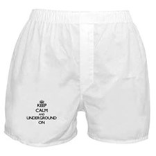 Keep Calm and Underground ON Boxer Shorts