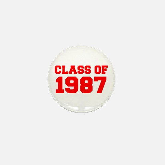 CLASS OF 1987-Fre red 300 Mini Button