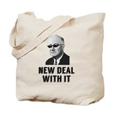 New Deal With It Tote Bag