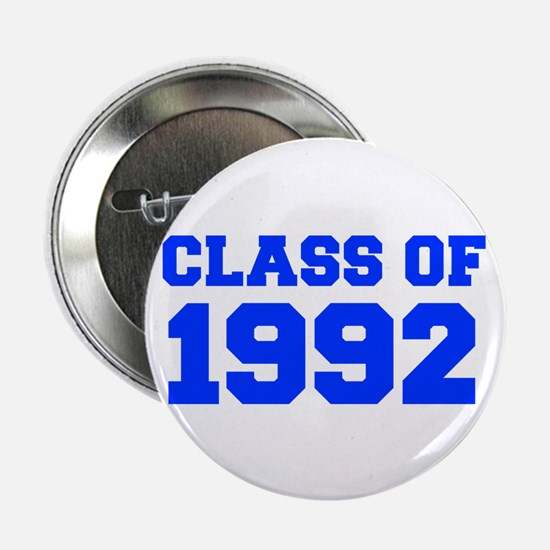 """CLASS OF 1992-Fre blue 300 2.25"""" Button (10 pack)"""
