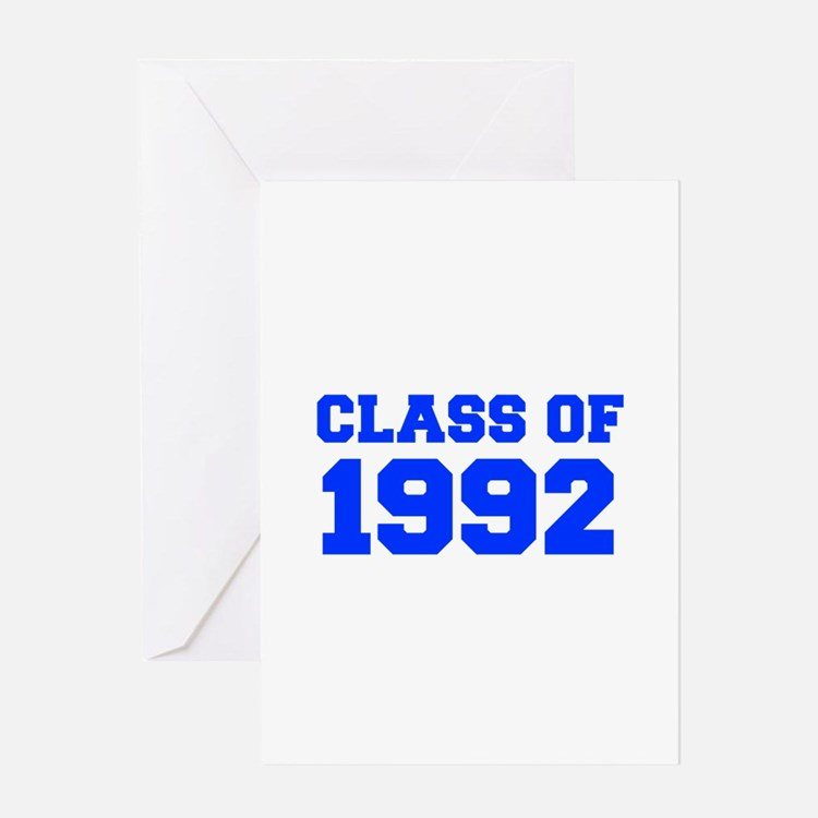 CLASS OF 1992-Fre blue 300 Greeting Cards