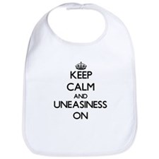 Keep Calm and Uneasiness ON Bib