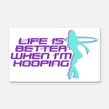 Hula Hoop - Life is better when I'm hooping Rectan