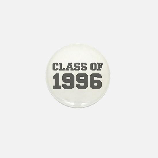 CLASS OF 1996-Fre gray 300 Mini Button