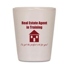 Real Estate Agent in Training Shot Glass