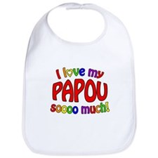 I love my PAPOU soooo much! Bib