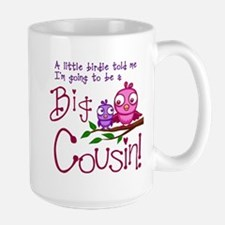 I'm going to be a Big Cousin! Mugs