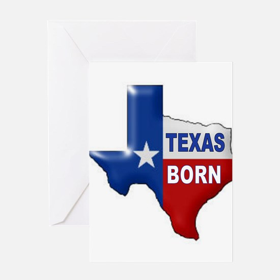 TEXAS BORN Greeting Cards