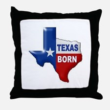 TEXAS BORN Throw Pillow