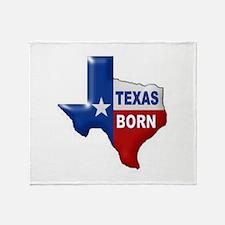 TEXAS BORN Throw Blanket