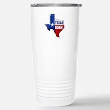 TEXAS BORN Travel Mug