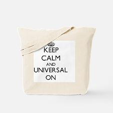 Keep Calm and Universal ON Tote Bag