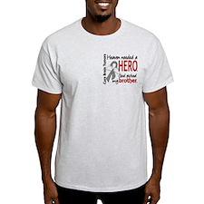 Brain Tumor HeavenNeededHero1 T-Shirt