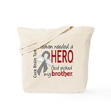Brain Tumor HeavenNeededHero1 Tote Bag