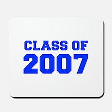 CLASS OF 2007-Fre blue 300 Mousepad