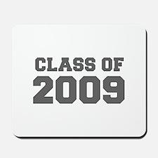 CLASS OF 2009-Fre gray 300 Mousepad