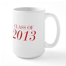CLASS OF 2013-Bau red 501 Mugs