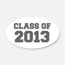CLASS OF 2013-Fre gray 300 Oval Car Magnet