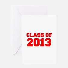 CLASS OF 2013-Fre red 300 Greeting Cards